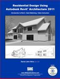 Residential Design Using Revit Architecture 2011, Stine, Daniel John, 1585035599