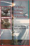 The Effects of Human Transport on Ecosystems, Julia L. Davenport, 1874045593