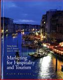 Marketing for Hospitality and Tourism, Kotler, Philip and Bowen, John T., 0135045592