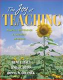 The Joy of Teaching : Making a Difference in Student Learning, Hall, Gene E. and Quinn, Linda F., 0205405592