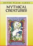 Mythical Creatures Flash Cards, Marty Noble, 0486295591