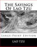 The Sayings of Lao Tzu, Lao Tzu, 149227559X