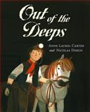 Out of the Deeps, Anne Laurel Carter, 1551435594