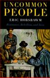 Uncommon People, Eric Hobsbawm, 1565845595
