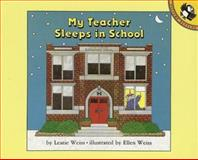 My Teacher Sleeps in School, Leatie Weiss, 0140505598