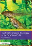 Teaching Science and Technology in the Early Years (3-7), Alan Howe and Dan Davies, 0415825598