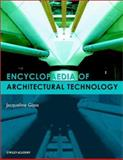 Encyclopedia of Architectural Technology, Glass, Jacqueline, 0471885592