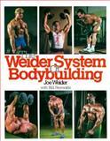 The Weider System of Bodybuilding, Weider, Joe and Reynolds, Bill, 0809255596