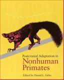 Postcranial Adaptation in Nonhuman Primates, Gebo, Daniel L., 0875805590