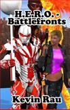 H. E. R. O. - Battlefronts, Kevin Rau, 1495305597