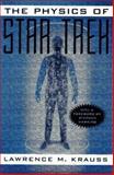 The Physics of Star Trek, Lawrence M. Krauss, 0465005594