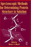 Spectroscopic Methods for Determining Protein Structure in Solution, Havel, Henry A., 0471185590