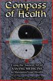 Compass of Health, Kihyon Kim, 156414559X