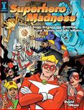 Superhero Madness, David Okum, 1581805594