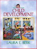 Child Development, Berk, Laura E., 0205615597