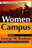 Women on Campus : The Unfinished Liberation, , 1412805597