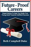 Future-Proof Careers, Beth Campbell Duke, 1495385590