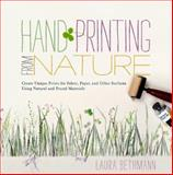 Hand Printing from Nature, Laura Bethmann, 1603425594