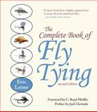 The Complete Book of Fly Tying, Eric Leiser, 1626365598