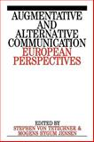 Augumentative and Alternative Communication : European Perspectives, von Tetzchner, Stephen and Jensen, Mogens Hygum, 1897635591