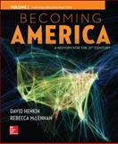 Becoming America, Volume I, Henkin, David and McLennan, Rebecca, 0077275608