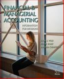 Financial and Managerial Accounting : Information for Decisions, Wild, John and Shaw, Ken, 0078025605