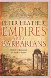 Empires and Barbarians, Peter Heather, 0199735603