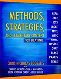 Methods, Strategies, and Elementary Content for Beating AEPA, FTCE, ICTS, MSAT, MTEL, MTTC, NMTA, NYSTCE, OSAT, PLACE, PRAXIS, and TEXES, Boosalis, Chris Nicholas, 0205425607