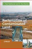 Reclamation of Contaminated Land, Nathanail, C. Paul and Bardos, R. Paul, 0471985600