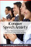 IConquer Speech Anxiety 3rd Edition