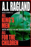 All King's Men and All for the Children, A. Ragland, 1463725604