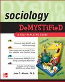 Sociology DeMYSTiFied, Alessio, John and Alessio, John C., 0071605606