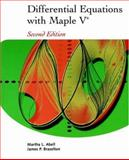 Differential Equations with Maple V, Abell, Martha L. and Braselton, James P., 0120415607