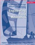 Engineering Fluid Mechanics, Student Solutions Manual, Crowe, Clayton T. and Elger, Donald F., 0471735604