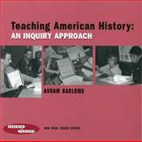 Teaching American History, Barlowe, Avram and Cook, Ann, 080774560X