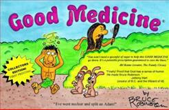 Good Medicine, Robinson, Bruce, 0966695607