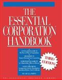 Essential Corporation Handbook : For Small Business Corporations in All 50 States and Washington D. C., Sniffen, Carl R. J., 1555715605