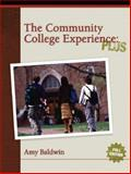 The Community College Experience, Amy Baldwin, 0132215608