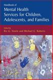 Handbook of Mental Health Services for Children, Adolescents, and Families, , 0306485605