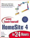 Sams Teach Yourself HomeSite 4 in 24 Hours, Forta, Ben, 0672315602