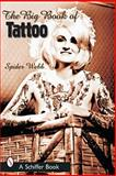 The Big Book of Tattoo, Spider Webb, 0764315609