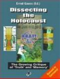 Dissecting the Holocaust 9780967985602