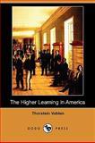 The Higher Learning in America, Thorstein Veblen, 1409965600