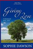 Giving Love, Sophie Dawson, 1479335606