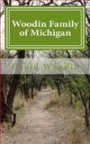 Woodin Family of Michigan, David Woodin, 1481145606