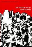 The Passion Artist, Hawkes, John, 1564785602
