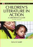 Children's Literature in Action, Sylvia M. Vardell, 1610695607
