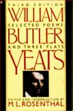 Selected Poems and Three Plays of William Butler Yeats, Yeats, W. B., 0020715609