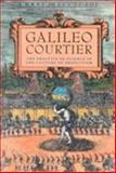 Galileo, Courtier