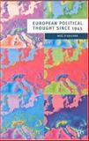 European Political Thought since 1945, Noël O'Sullivan, 0333655605